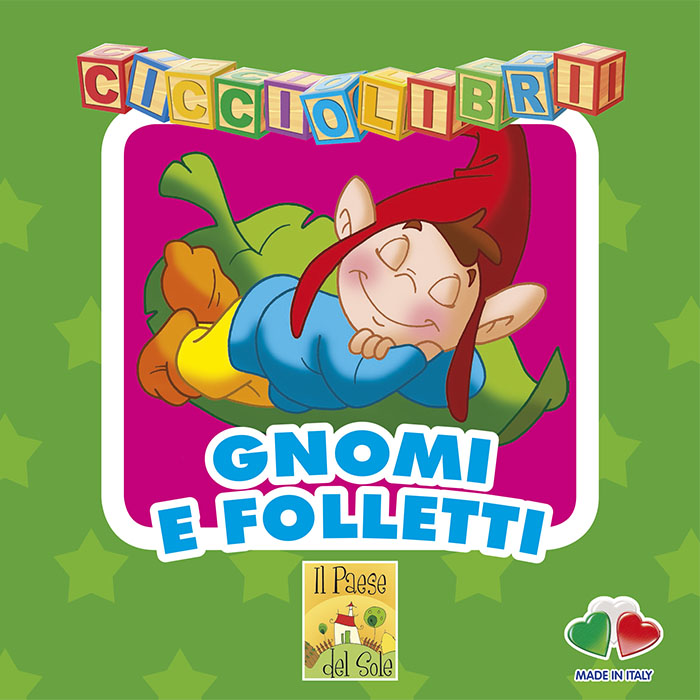 Cicciolibri- Gnomi e folletti